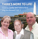 GRAEME DANBY & VALERIE REID - THERES MORE TO LIFE!