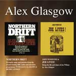 ALEX GLASGOW - NORTHERN DRIFT & JOE LIVES