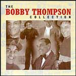 THE BOBBY THOMPSON COLLECTION