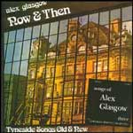 ALEX GLASGOW - SONGS VOL 3/NOW & THEN