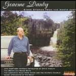 GRAEME DANBY SINGS STORIES FROM THE NORTH EAST