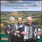JOHNNY HANDLE AND THE HIGH LEVEL RANTERS - NORTHUMBRIAN JOURNEY