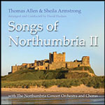THOMAS ALLEN & SHIELA ARMSTRONG - SONGS OF NORTHUMBRIA II