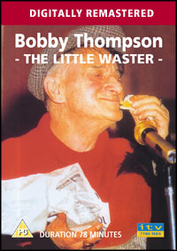 BOBBY THOMPSON - THE LITTLE WASTER